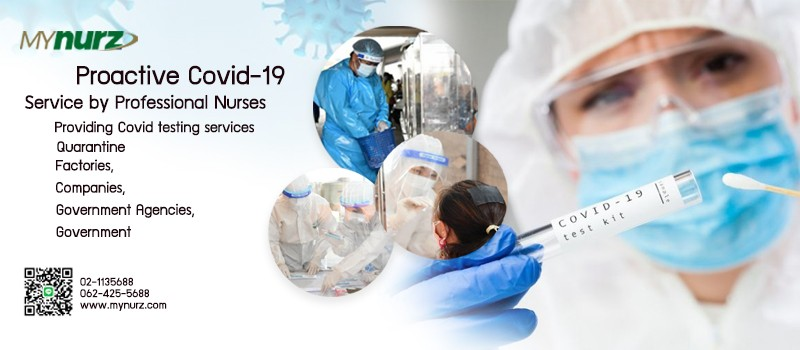Proactive Covid-19 service by professional nurses Providing Covid testing services, screening points, taking care of detained patients, factories, companies, government agencies, government agencies, field hospitals, home detention areas.